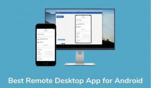 Best Remote Desktop App