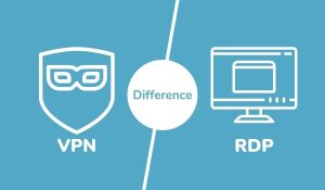 Difference Between VPN and RDP